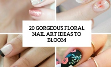 gorgeous floral nail art ideas to bloom cover