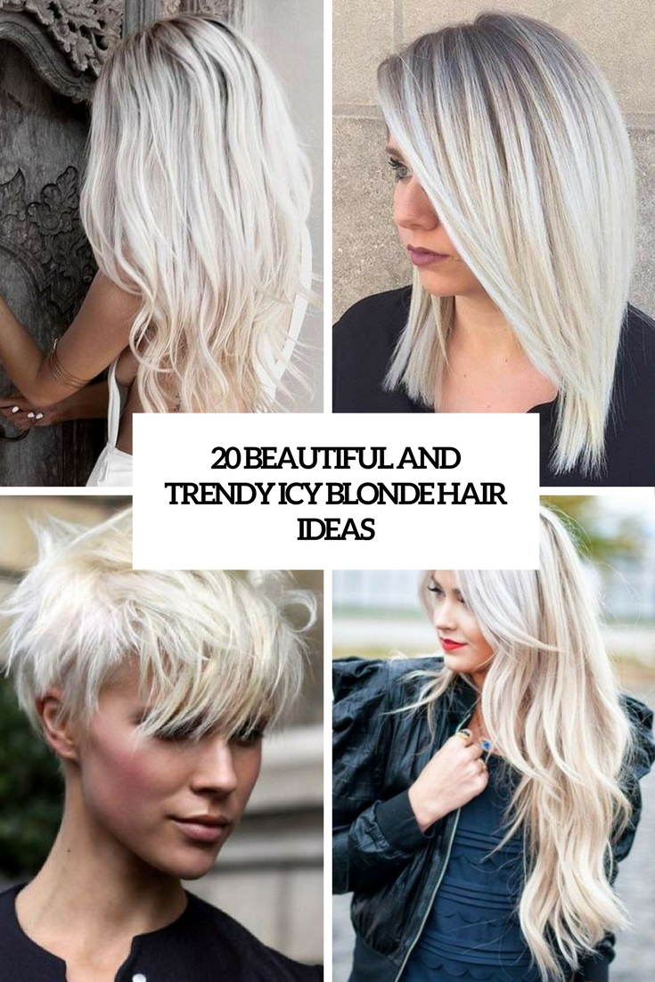 beautiful and trendy icy blonde hair ideas cover