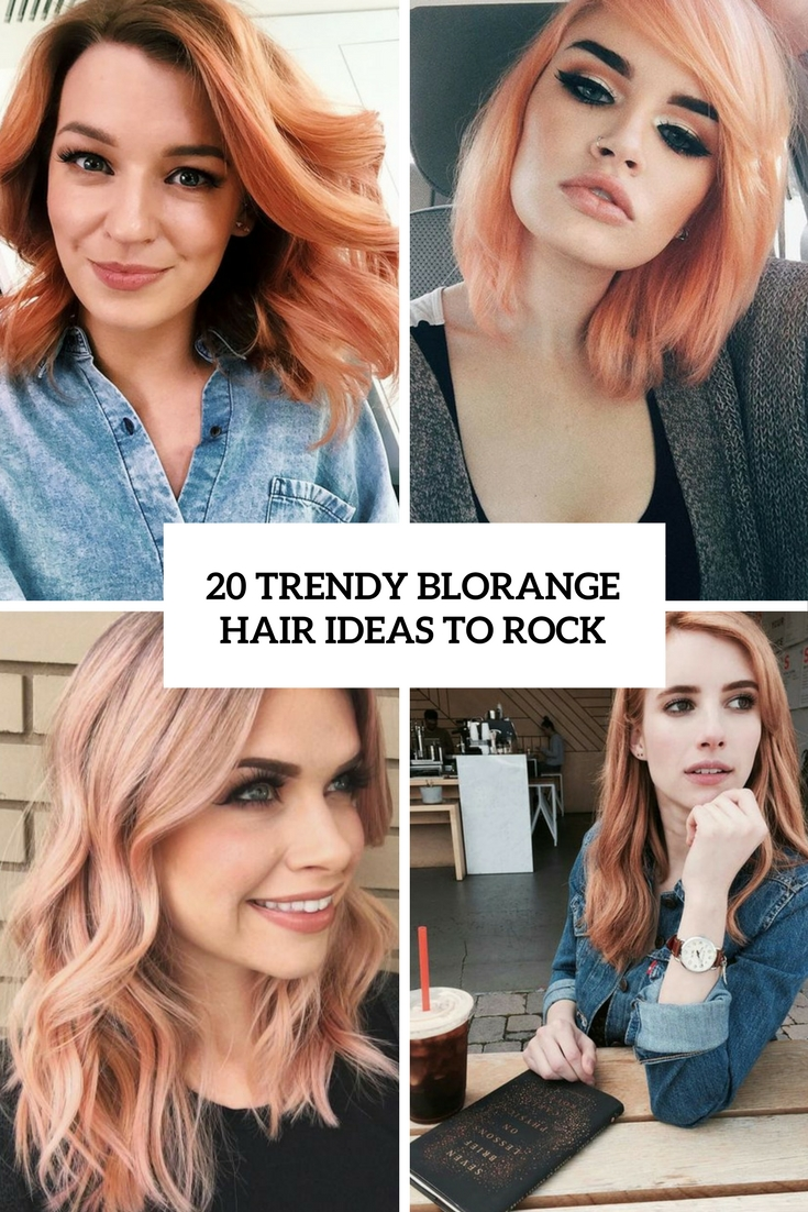 trendy blorange hair ideas to rock cover
