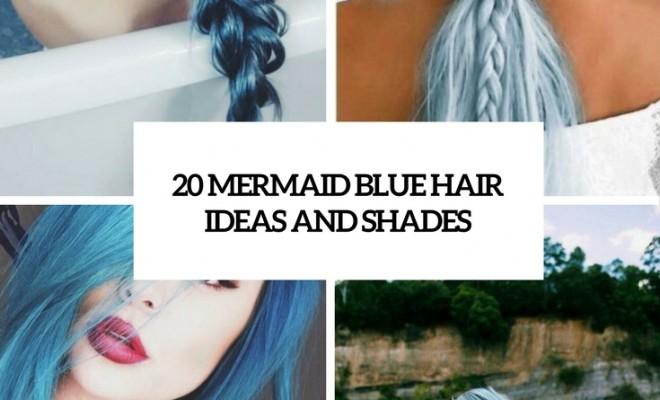 mermaid blue hair ideas and shades cover