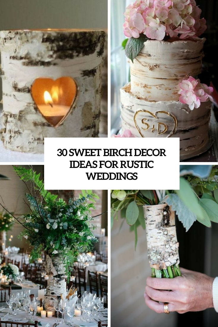 sweet birch decor ideas for rustic weddings cover