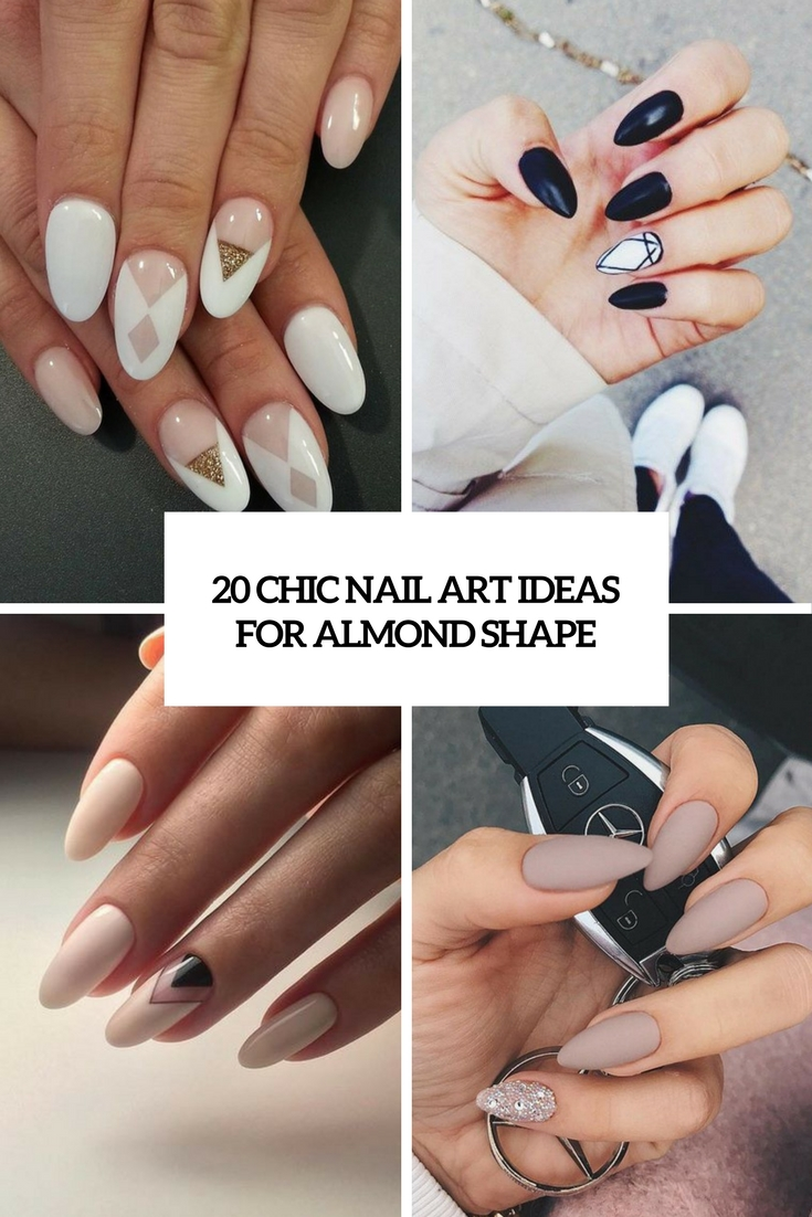 chic nail art ideas for almond shape cover - 20 Chic Nail Art Ideas For Almond Shape Beauty
