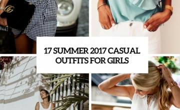 summer 2017 casual outfits for girls cover
