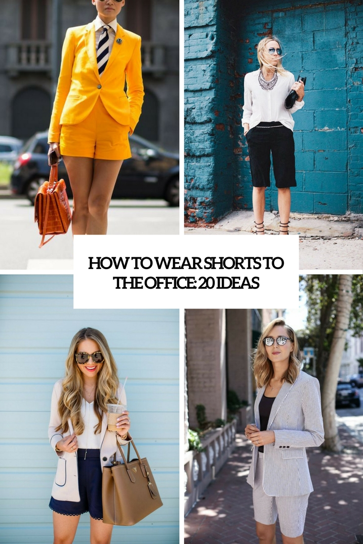 how to wear shorts to the office 20 ideas cover