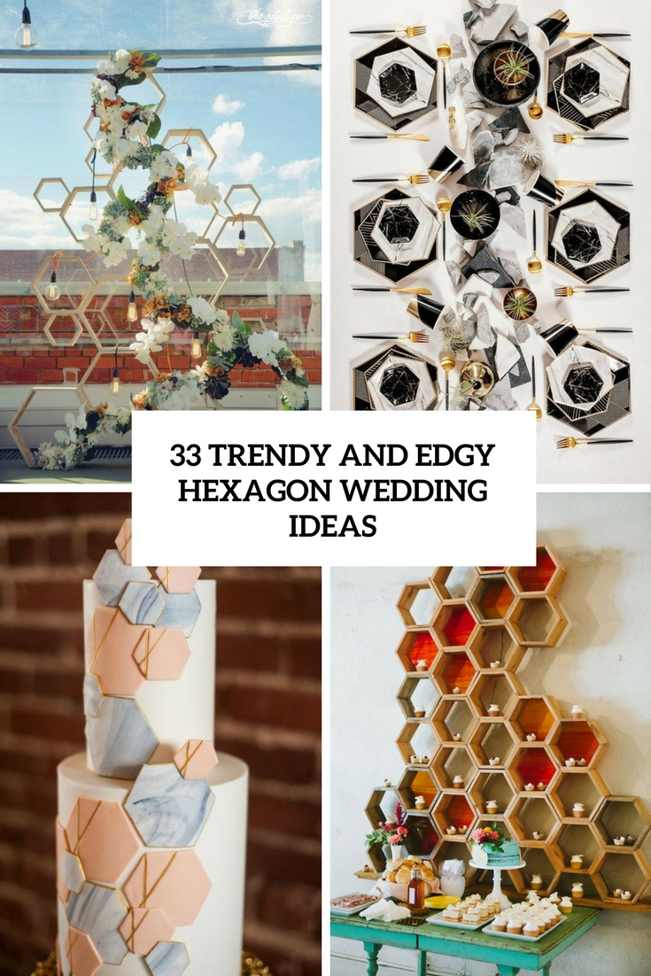 trendy and edgy hexagon wedding ideas cover