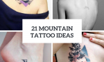 Mountain Tattoo Ideas For Women
