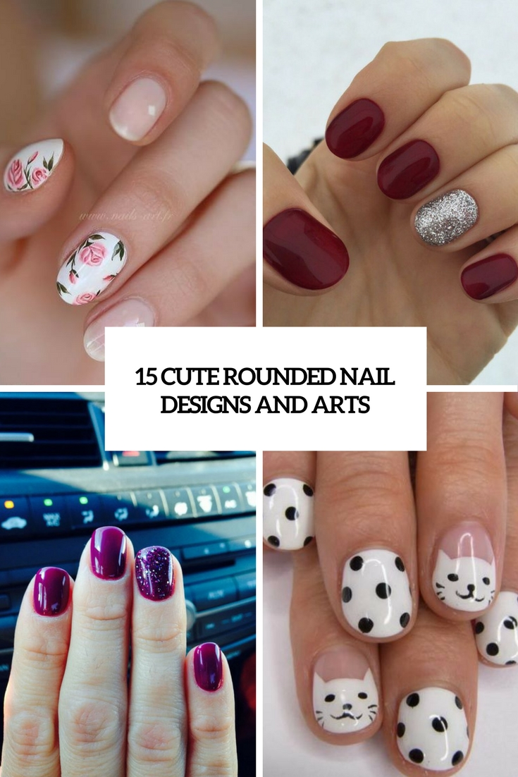 cute rounded nail designs and arts cover