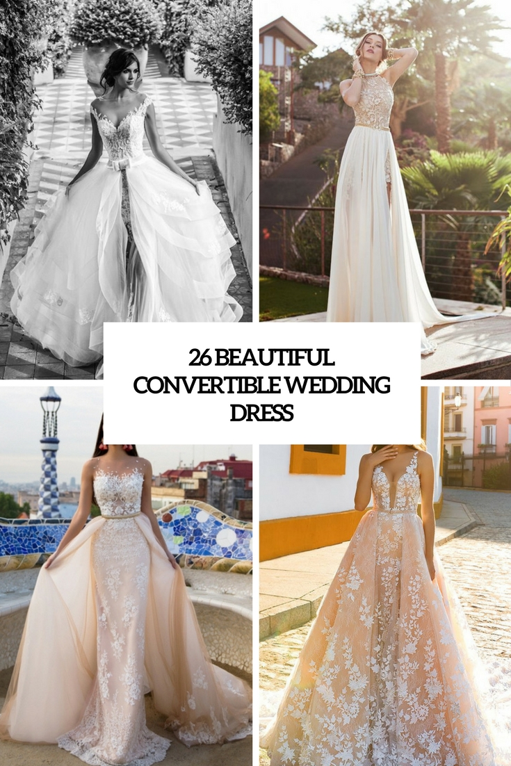 beautiful convertible wedding dresses cover