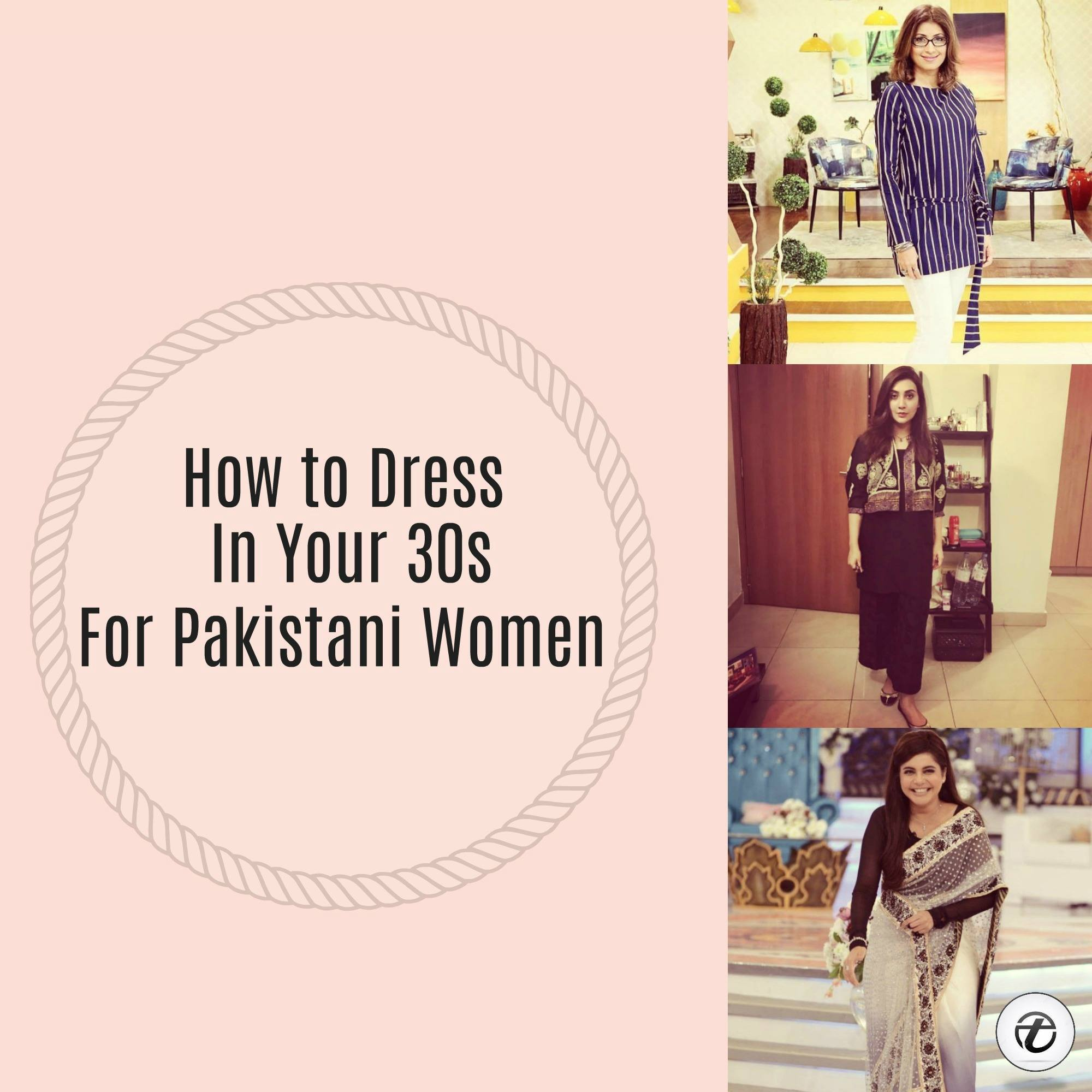 Outfits for Pakistani Women Over 30