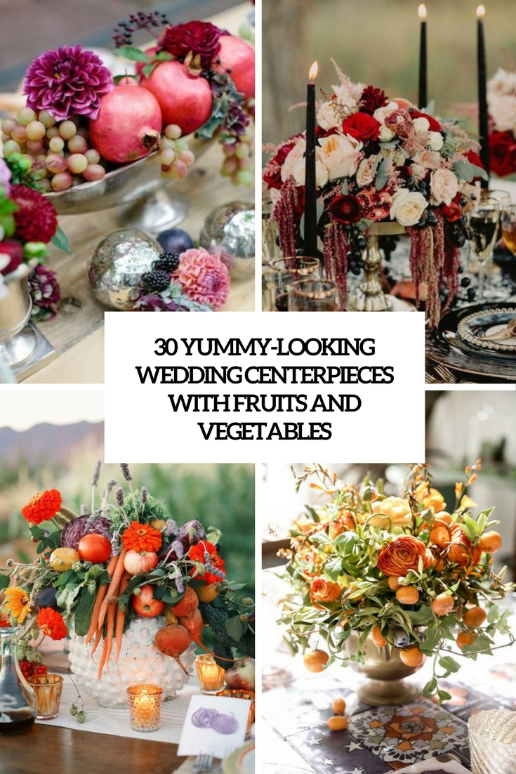 yummy looking wedding centerpieces with fruits and vegetables cover