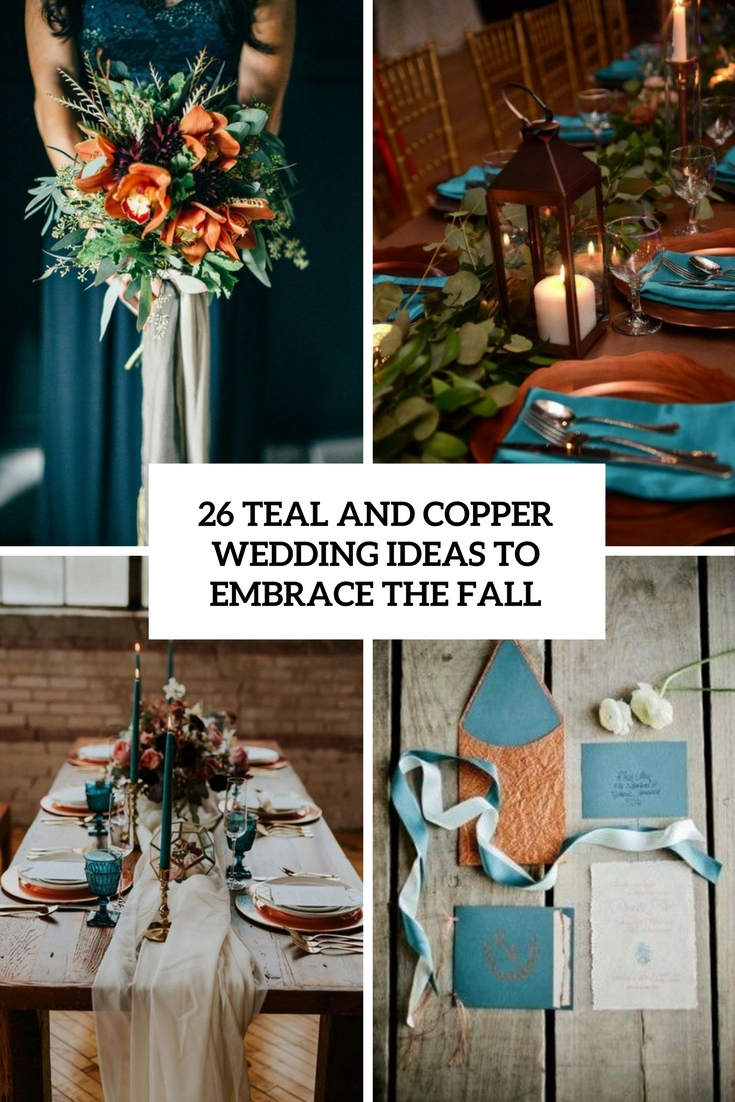 teal and copper wedidng ideas to embrace the fall cover