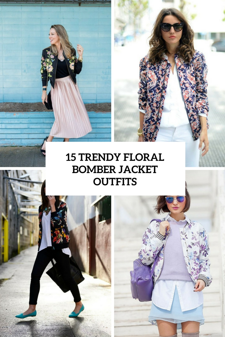 trendy floral bomber jacket outfits cover