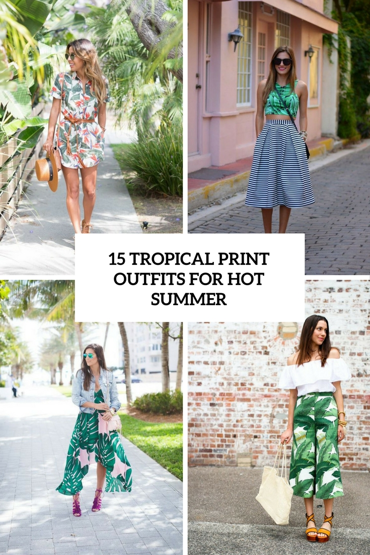 tropical print outfits for hot summer cover