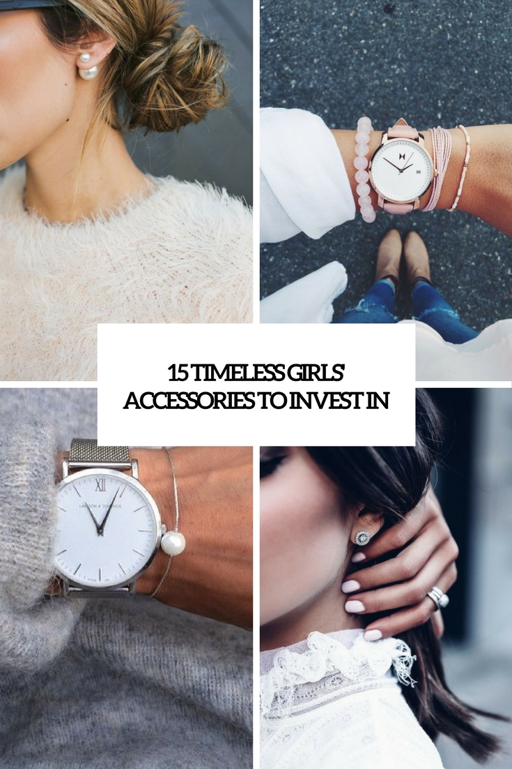 timeless girls' accssories to invest in cover
