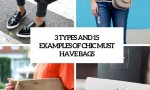 3 types and 15 examples of chic must have bags cover