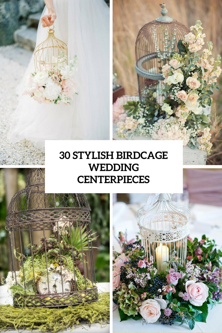 stylish birdcage wedding centerpieces cover