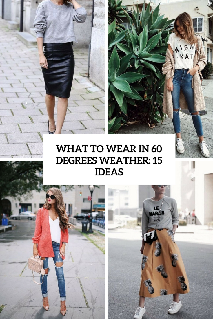 what to wear in 60 degrees weather 15 ideas cover