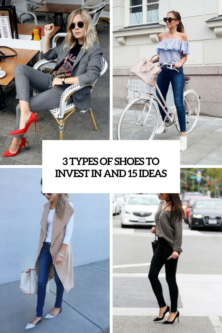 3 types of shoes to invest in and 15 ideas cover