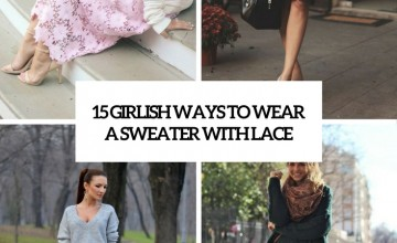 girlish ways to wear a sweater with lace cover