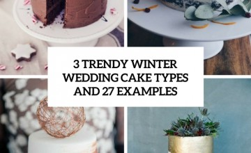 3 trendy winter wedding cake types and 27 examples cover