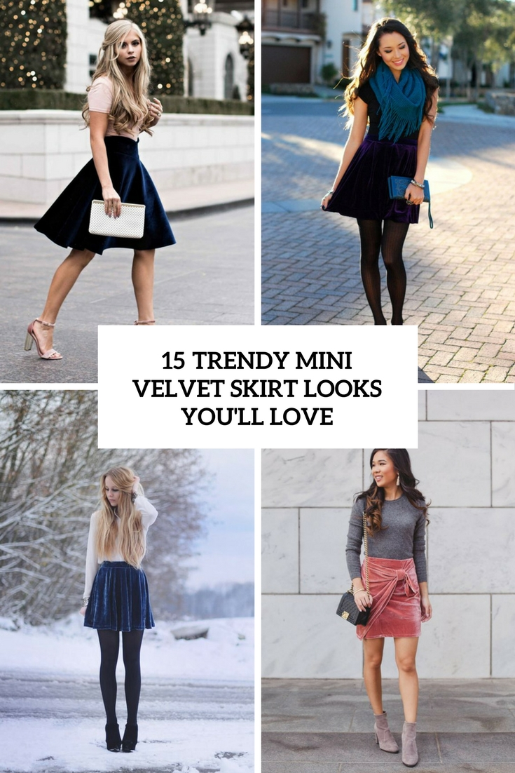 trendy velvet mini skirt looks you'll love cover