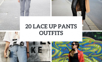 Fabulous Outfits With Lace Up Pants