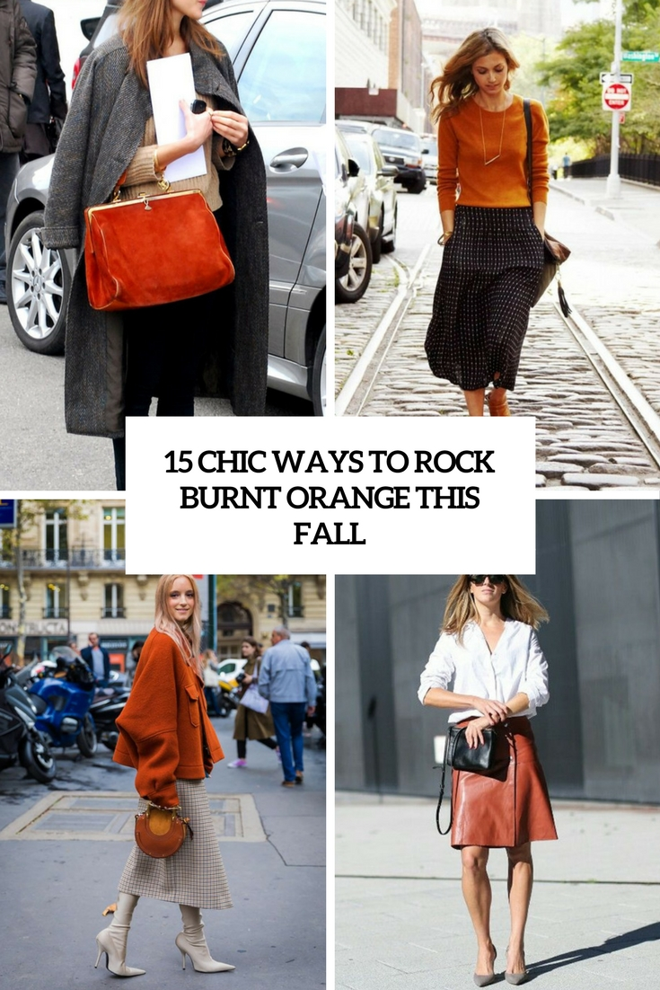 chic ways to rock burnt orange this fall cover