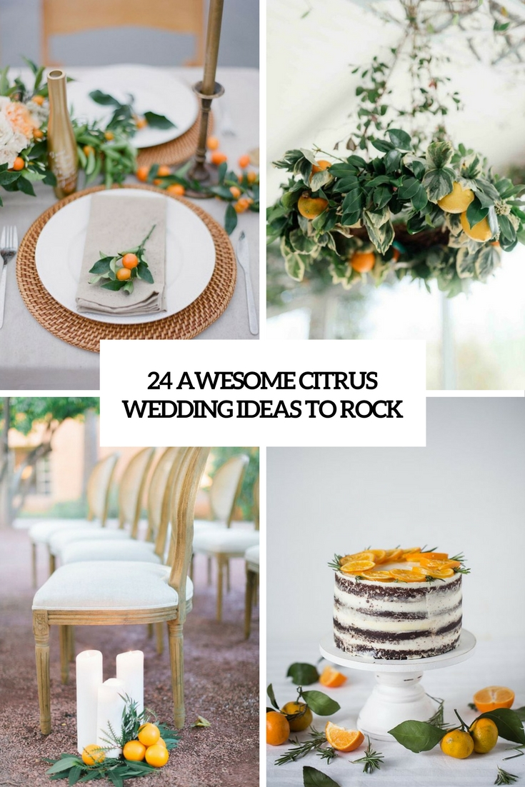 awesome citrus wedding ideas to rock cover