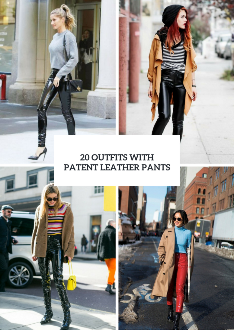 Stylish Outfits With Patent Leather Pants