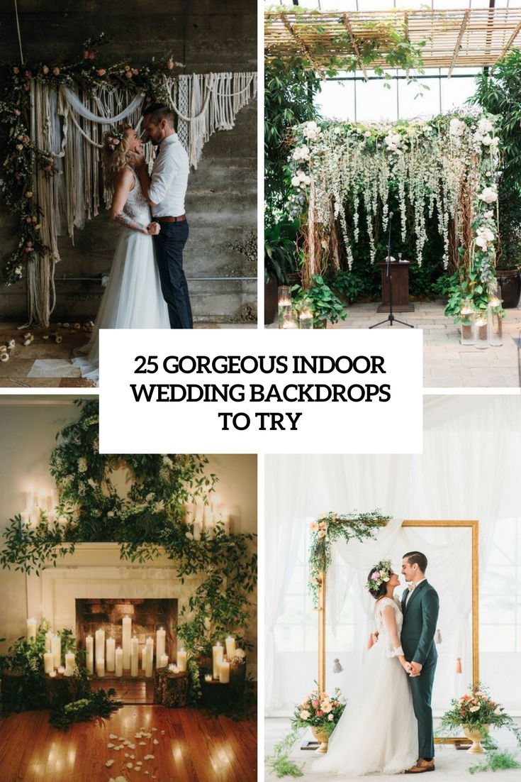 gorgeous indoor wedding backdrops to try cover