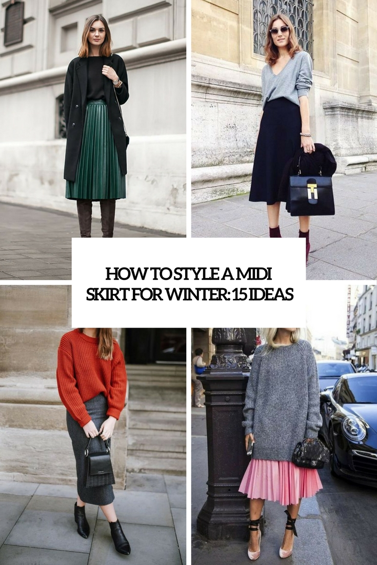 how to style a midi skirt for winter 15 ideas cover