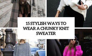 stylish ways to wear a chunky knit sweater cover
