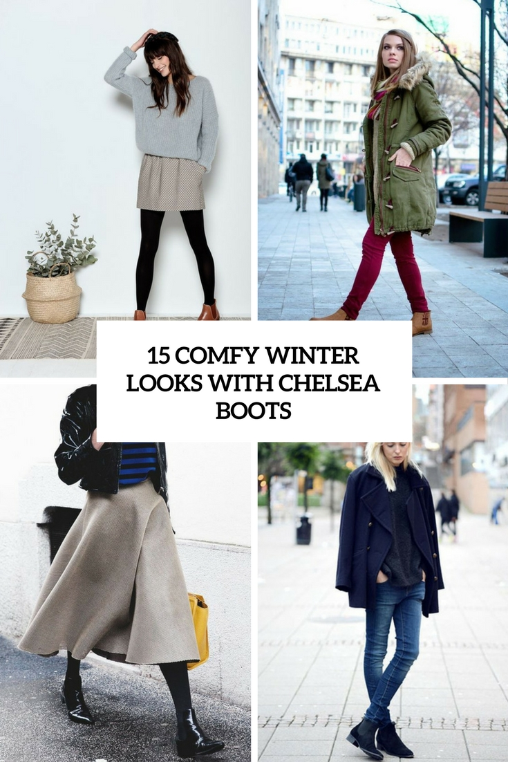 comfy winter looks with chelsea boots cover