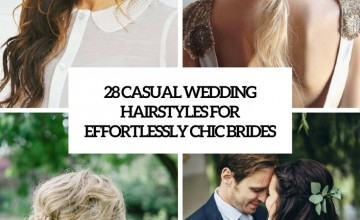 casual wedding hairstyles for effortlessly chic brides covr