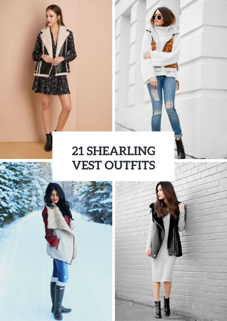 Women Outfits With Shearling Vests