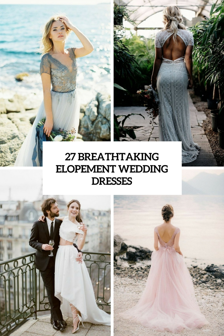 breathtaking elopement wedding dresses cover
