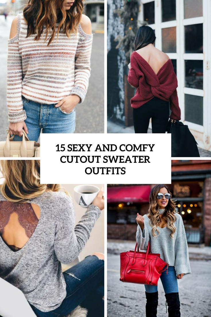 sexy and comfy cutout sweater outfits cover