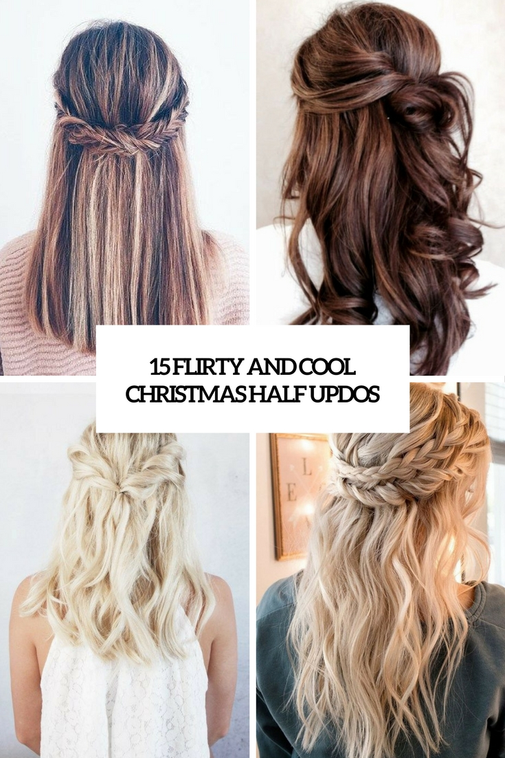 flirty and cool christmas half updos cover