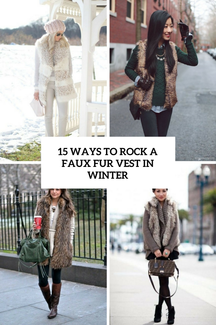 ways to style a faux fur vest in winter cover