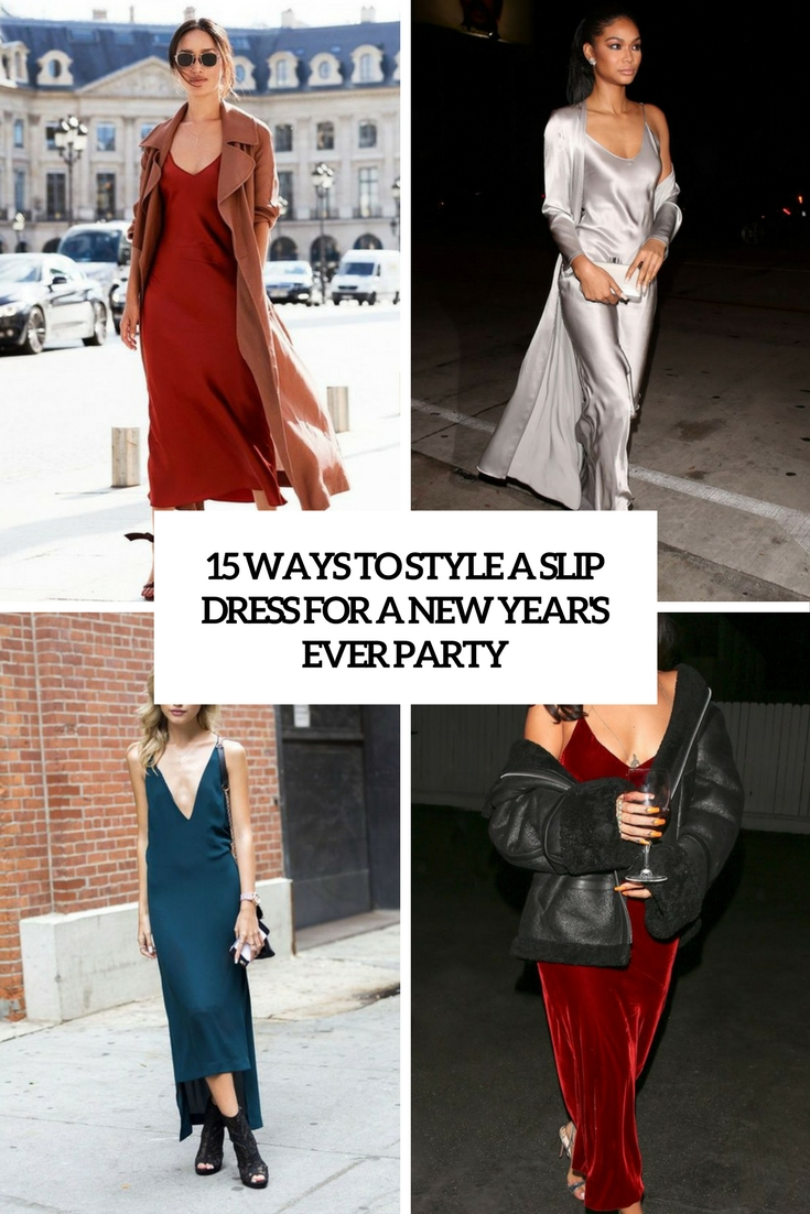 ways to style a slip dress for a new year's eve party cover