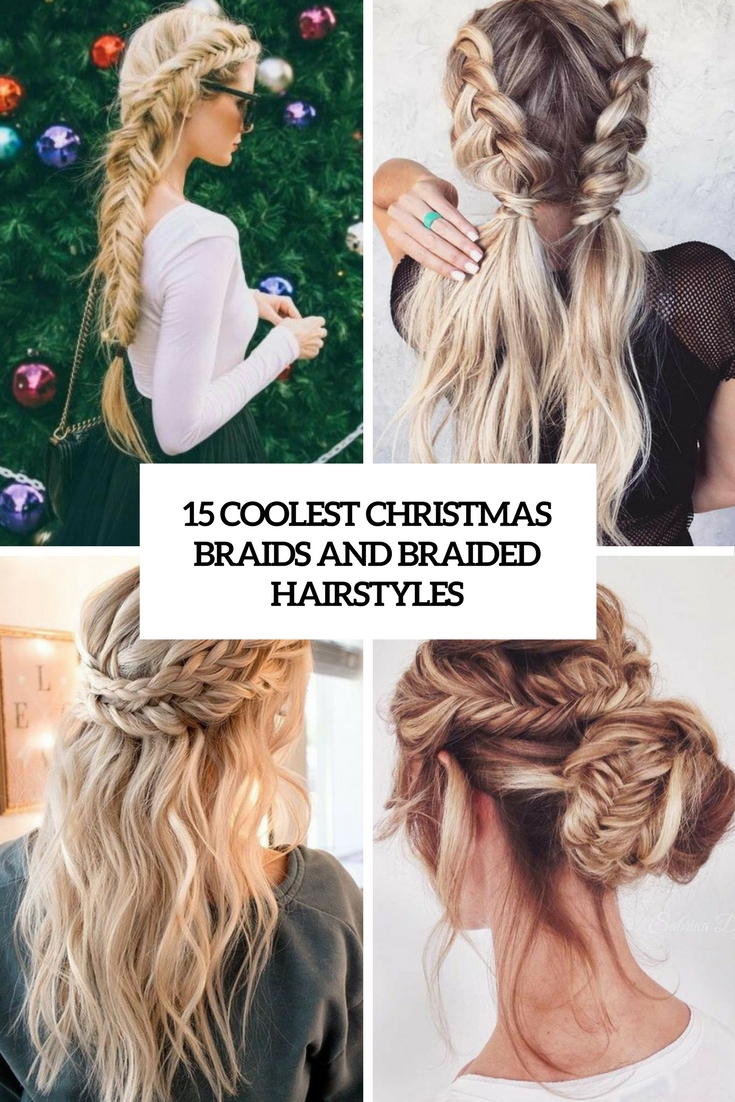 coolest christmas braids and braided hairstyles cover
