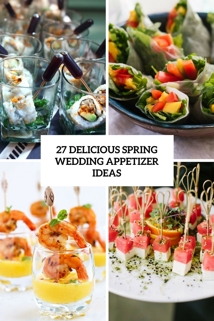 delicious spring wedding appetizer ideas cover