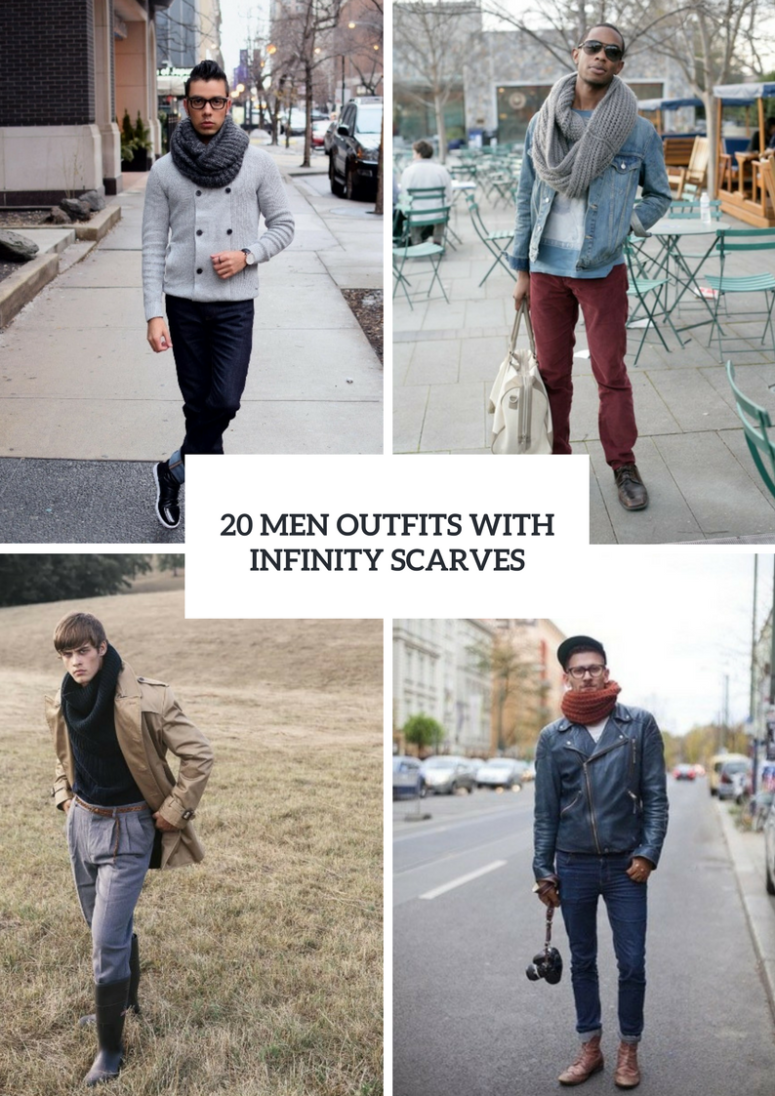 Men Outfits With Infinity Scarves