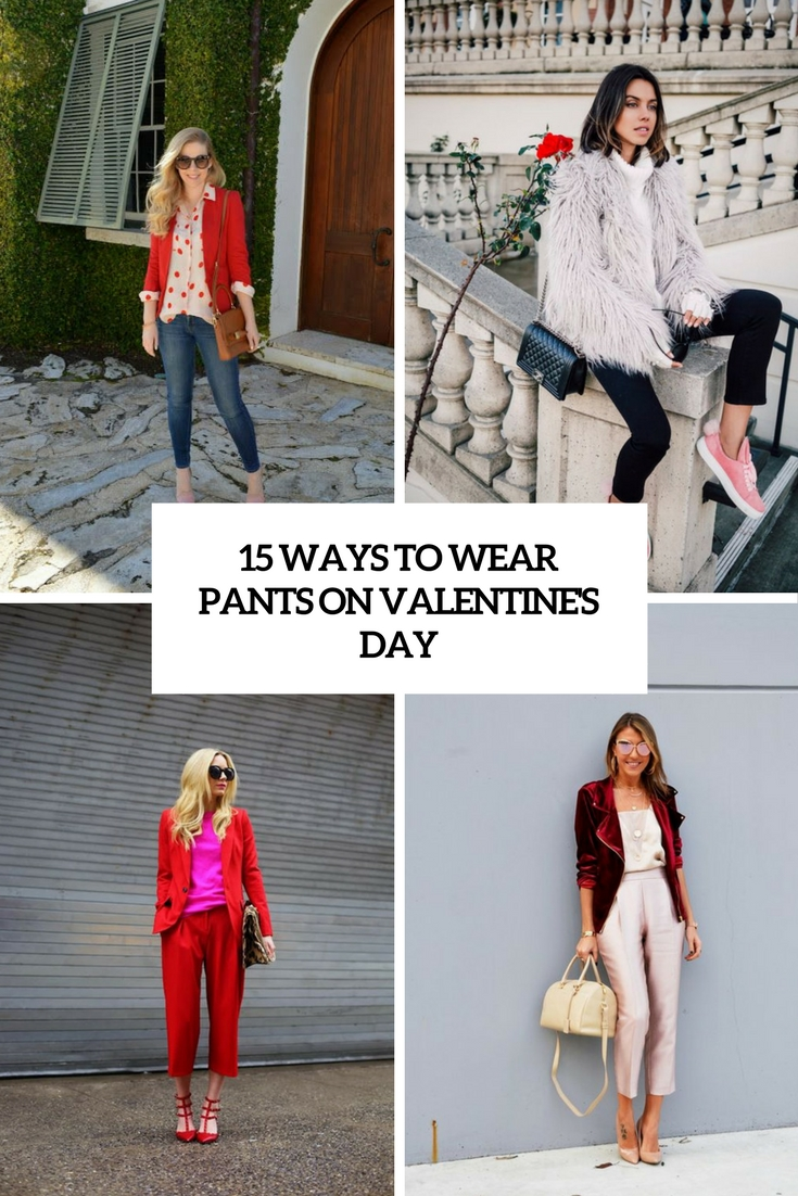 ways to wear pants on valentine's day cover
