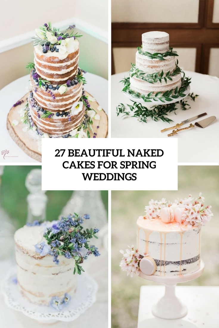 beautiful naked wedding cakes for spring weddings cover