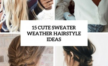 cute sweater weather hairstyle ideas cover