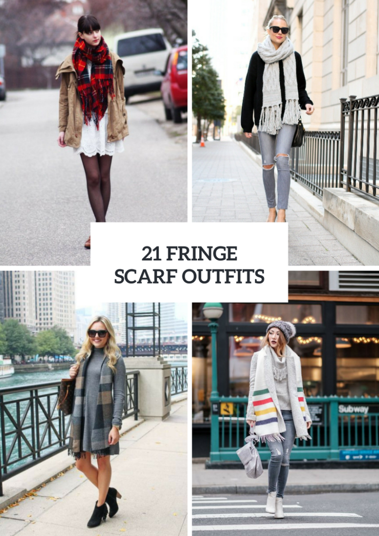 Fringe Scarf Outfit Ideas For Women