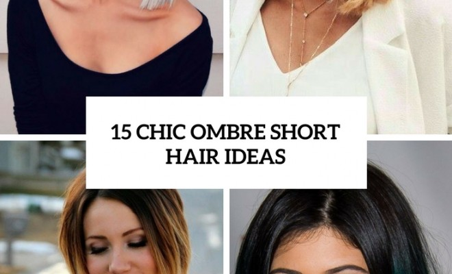 chic ombre short hair ideas cover