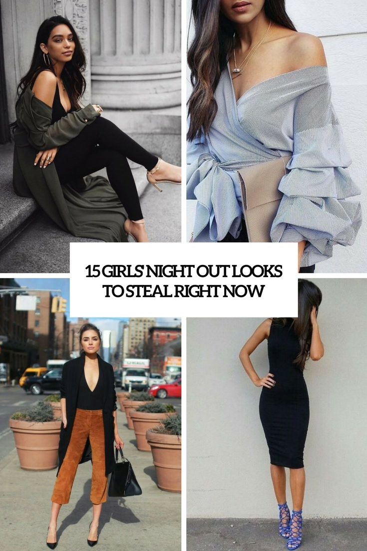girls night out looks to steal right now cover