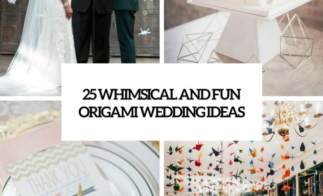 Origami Is Very Popular For Decorating Weddings And Its Not Accidental First Of All Any Kinds Geometry Are Super Wedding Decor